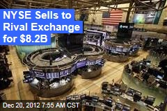 NYSE Sells to Rival Exchange for $8.2B