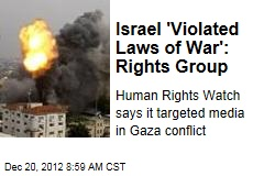 Israel 'Violated Laws of War': Rights Group
