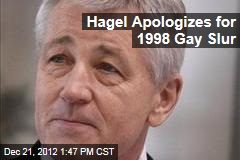 Hagel Apologizes for 1998 Gay Slur