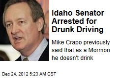 Idaho Senator Arrested for Drunk Driving
