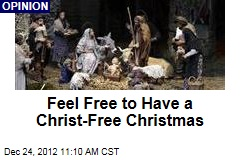 Feel Free to Have a Christ-Free Christmas