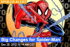 Big Changes for Spider-Man