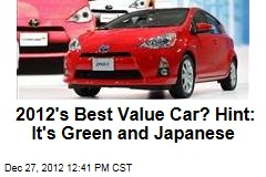 2012's Best Value Car? Hint: It's Green and Japanese