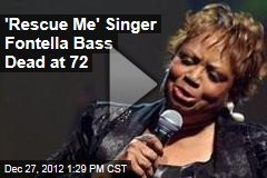 'Rescue Me' Singer Fontella Bass Dead at 72