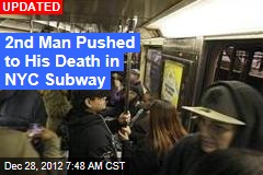 Another Man Pushed Under NYC Train