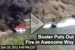 Boater Puts Out Fire in Awesome Way