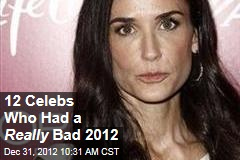12 Celebs Who Had a Really Bad 2012