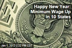 Happy New Year: Minimum Wage Up in 10 States