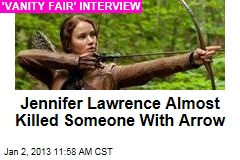 Jennifer Lawrence Almost Killed Someone With Arrow