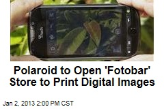 Polaroid to Open 'Fotobar' Store to Print Digital Images