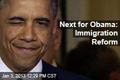 Next for Obama: Immigration Reform