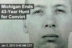 Michigan Ends 43-Year Hunt for Fugitive