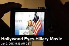 Hollywood Eyes Hillary Movie