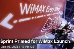 Sprint Primed for WiMax Launch