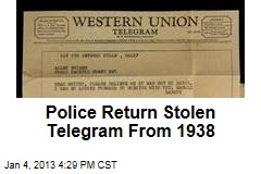 Police Return Stolen Telegram From 1938