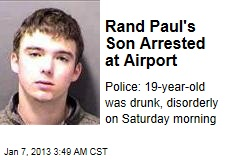 Rand Paul's Son Arrested at Airport