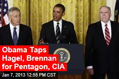 Obama Taps Hagel, Brennan for Pentagon, CIA