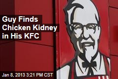 Guy Finds Chicken Kidney in His KFC