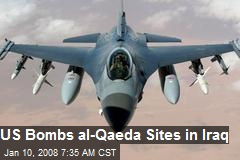 US Bombs al-Qaeda Sites in Iraq