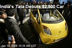 India's Tata Debuts $2,500 Car