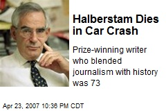 Halberstam Dies in Car Crash