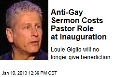Anti-Gay Sermon Costs Pastor Role at Inauguration