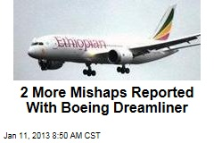 2 More Mishaps Reported With Boeing Dreamliner
