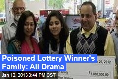Poisoned Lottery Winner's Family Full of Drama