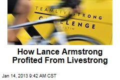 How Lance Armstrong Profited From Livestrong