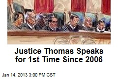 Justice Thomas Speaks for 1st Time Since 2006
