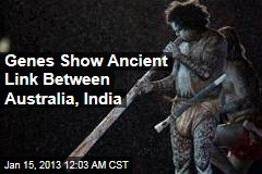 Genes Reveal Ancient Australia-India Link