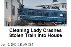 Cleaning Lady Crashes Stolen Train Into House