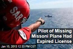 Pilot of Missing Missoni Plane Had Expired License