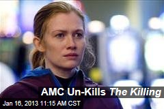 AMC Un-Kills The Killing