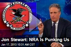 Jon Stewart: NRA Is Punking Us