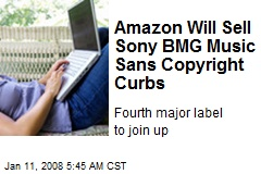 Amazon Will Sell Sony BMG Music Sans Copyright Curbs