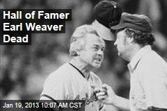 Hall of Famer Earl Weaver Dead
