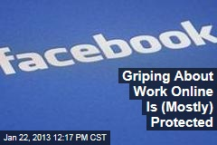 Griping About Work Online Is (Mostly) Protected