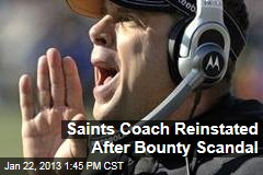 Saints Coach Reinstated After Bounty Scandal
