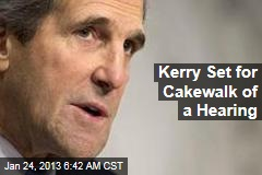 Kerry Set for Cakewalk of a Hearing