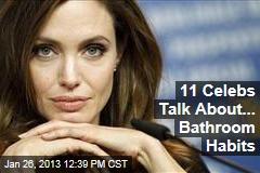 11 Celebs Talk About... Bathroom Habits