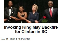 Invoking King May Backfire for Clinton in SC