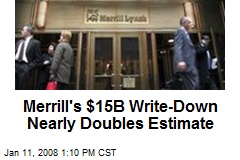 Merrill's $15B Write-Down Nearly Doubles Estimate