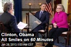 Clinton, Obama All Smiles on 60 Minutes