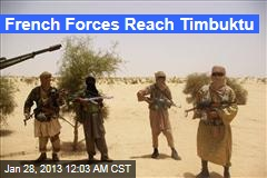 French Forces Reach Timbuktu