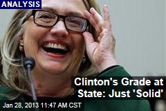 Clinton's Grade at State: Just 'Solid'