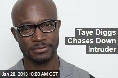 Taye Diggs Chases Down Intruder
