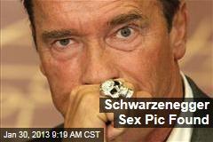 Schwarzenegger Sex Pic Found