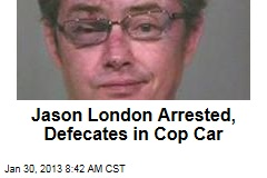 Jason London Arrested, Defecates in Cop Car