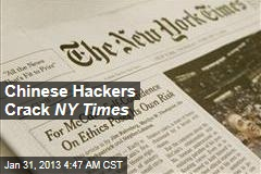 Chinese Hackers Crack NYTimes